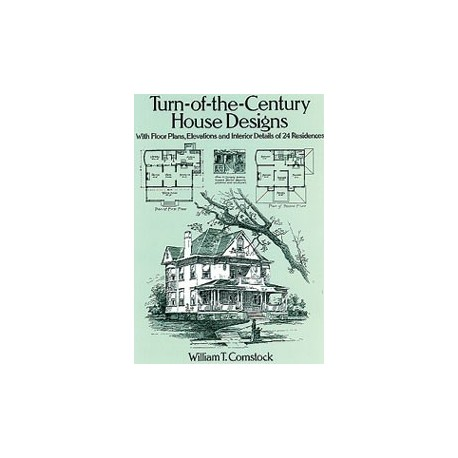 Turn Of The Century House Designs How To Books Videos