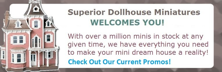 Superior Dollhouse Miniatures Welcomes You With Savings!