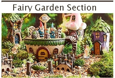 Fairy Garden Section